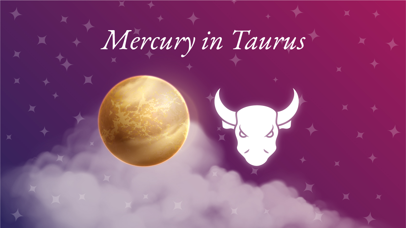 Mercury in Taurus Meaning: Personality Traits & Significance
