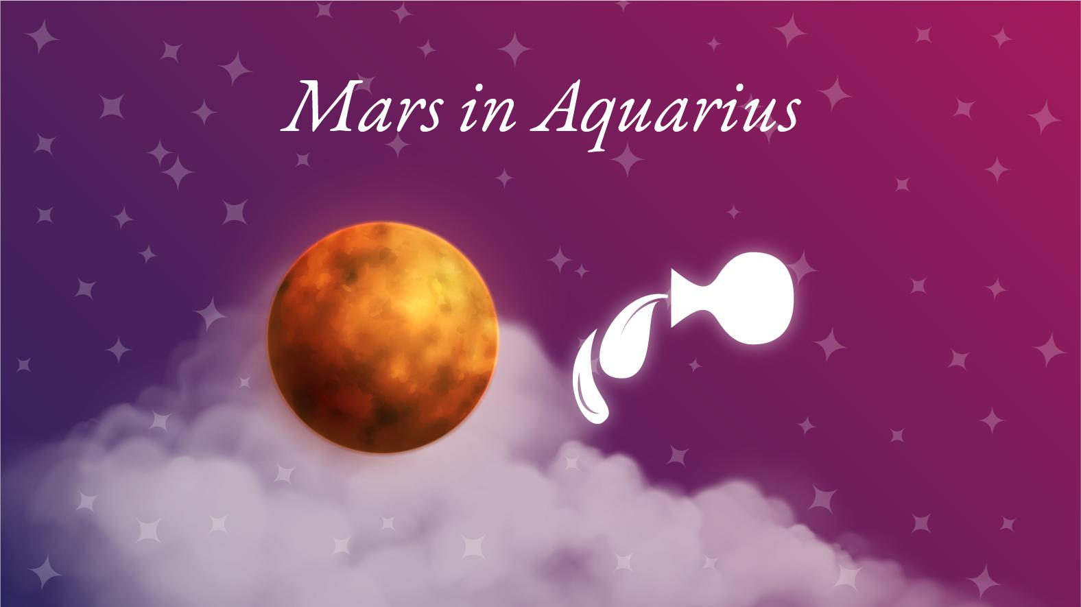 Mars in Aquarius Meaning