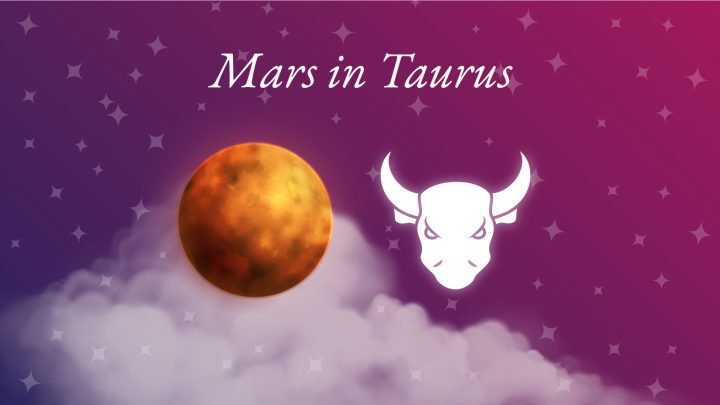 Mars in Taurus Meaning