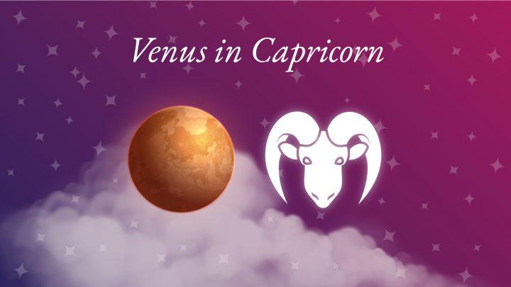 Venus in Capricorn