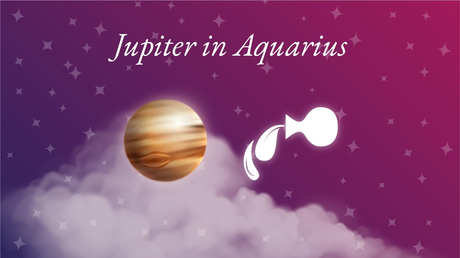 Jupiter in Aquarius Meaning